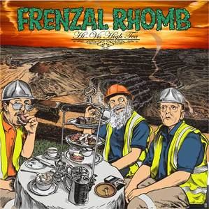 Frenzal Rhomb - Hi Vis High Tea