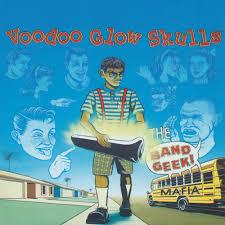 Voodoo Glow Skulls - Band Geek Mafia LP