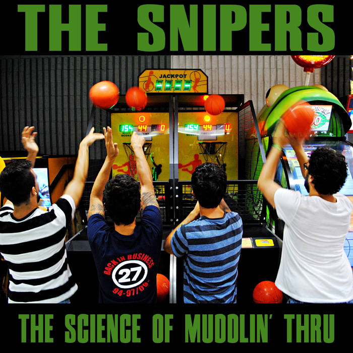 The snipers - the science of muddlin' thru