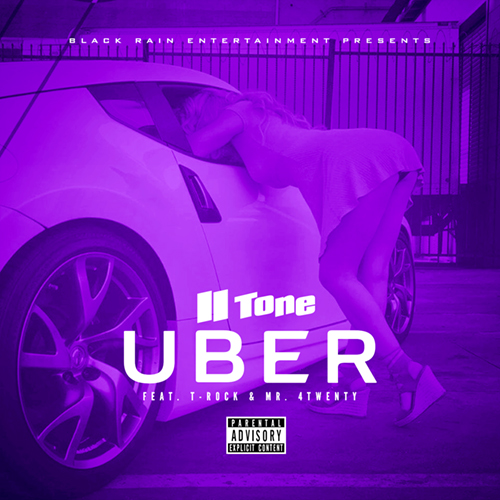 II Tone - Uber (feat. T-Rock & Mr. 4Twenty)