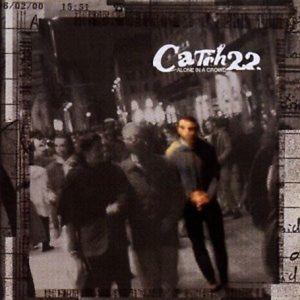 Catch 22 - Alone in a Crowd LP