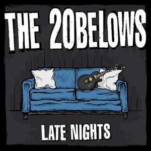 Twenty Belows, The - Late Nights