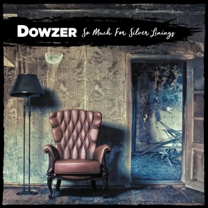 Dowzer - So Much For Silver Linings