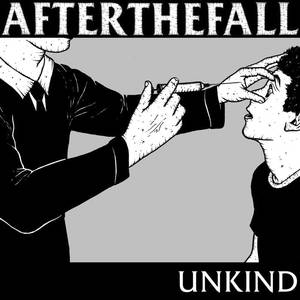 After The Fall - Unkind