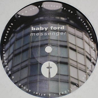 Baby Ford ‎– Messenger (Sender Records)