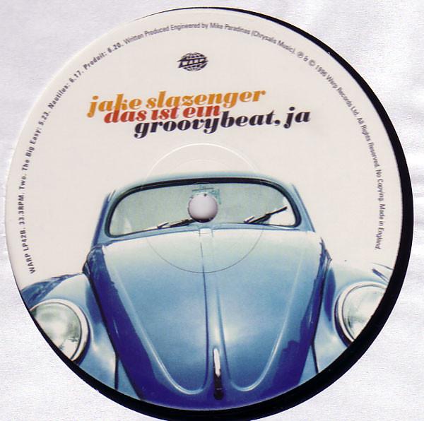 Jake Slazenger – Das Ist Ein Groovybeat, Ja (Warp Records)