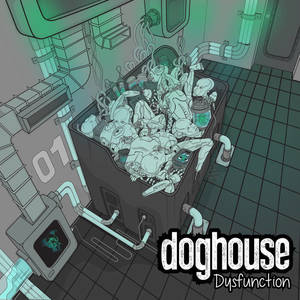 Doghouse - Dysfunction