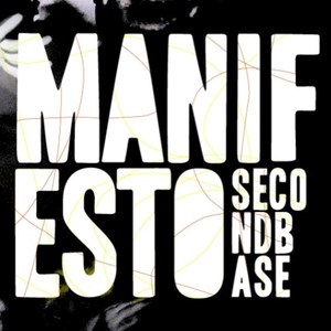 Second Base - Manifesto