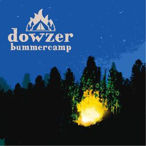 Dowzer - Bummercamp