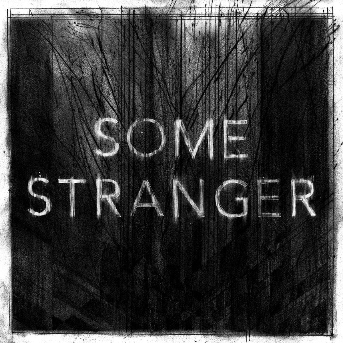 Some Stranger - S/T 12