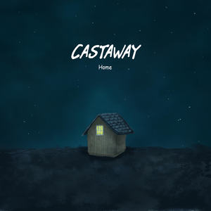 Castaway - Home