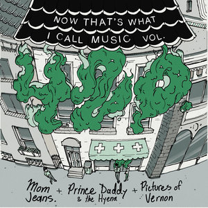Mom Jeans / Prince Daddy & The Hyena / Pictures of Vernon - NOW That's What I Call Music Vol. 420 10