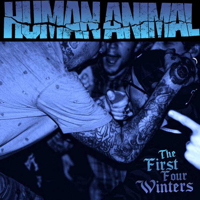 Human Animal-The First Four Winters