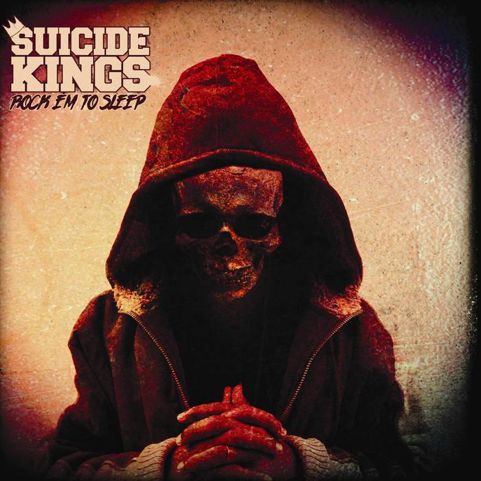 Suicide Kings-Rock Em To Sleep