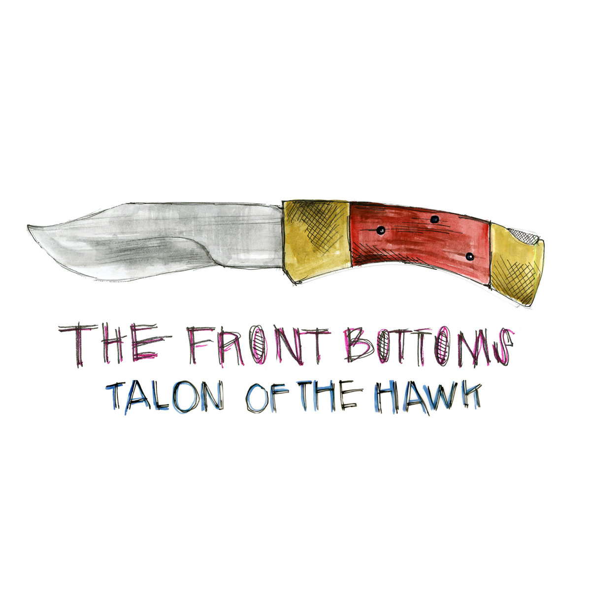 The Front Bottoms - Talon Of The Hawk LP