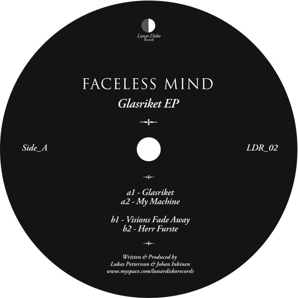 Faceless Mind ‎– Glasriket EP (Lunar Disko Records)