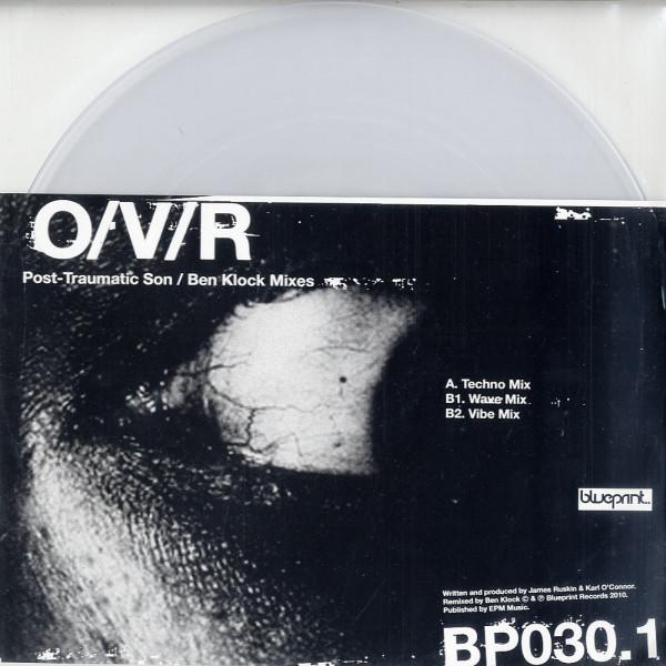 O/V/R – Post-Traumatic Son (Ben Klock Mixes) (Blueprint)