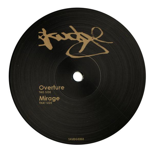 Skudge – Overture / Mirage (Skudge Records)