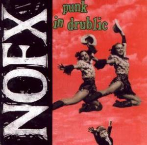 NOFX - Punk In Drublic LP