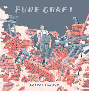 Pure Graft - Casual Labour EP