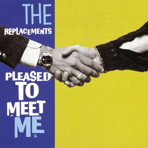 The Replacements - Pleased To Meet Me LP