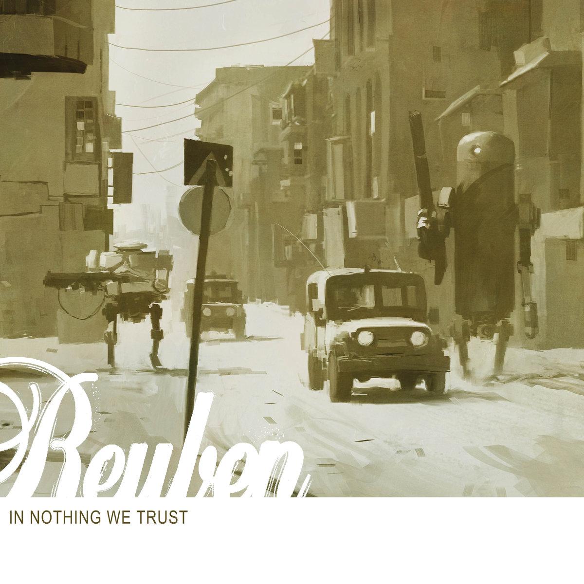 Reuben - In Nothing We Trust LP
