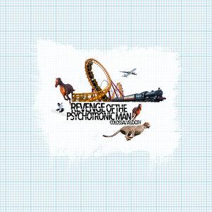 Revenge Of The Psychotronic Man - Colossal Velocity LP