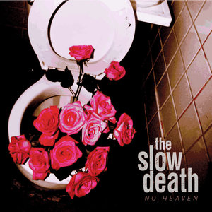 The Slow Death - No Heaven LP