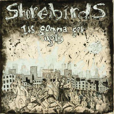Shorebirds - It's Gonna Get Ugly LP