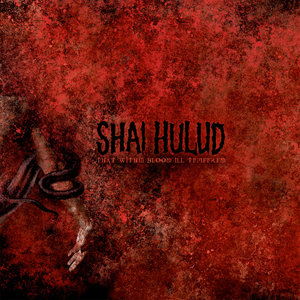 Shai Hulud - That Within Blood Ill Tempered LP