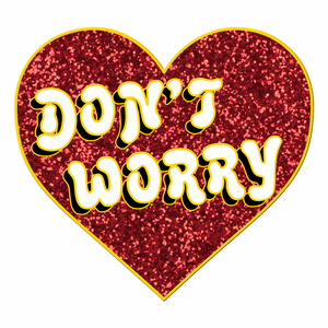 Don't Worry - 'Heart' Enamel Pin Badge