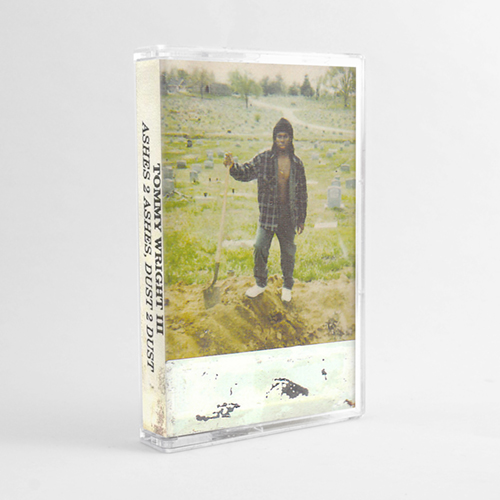 Tommy Wright III - Ashes 2 Ashes, Dust 2 Dust (Cassette)