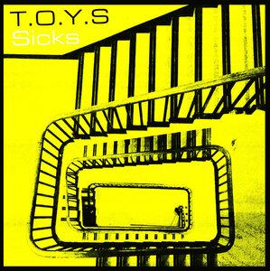 T.O.Y.S. - Sicks LP