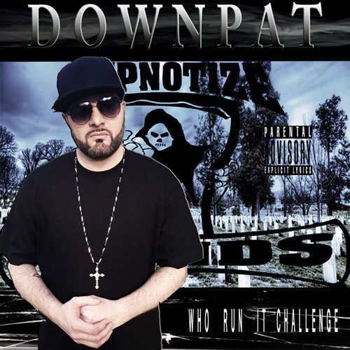 Down Pat - Who Run It Challenge