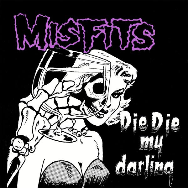 Misfits - Die Die My Darling 12