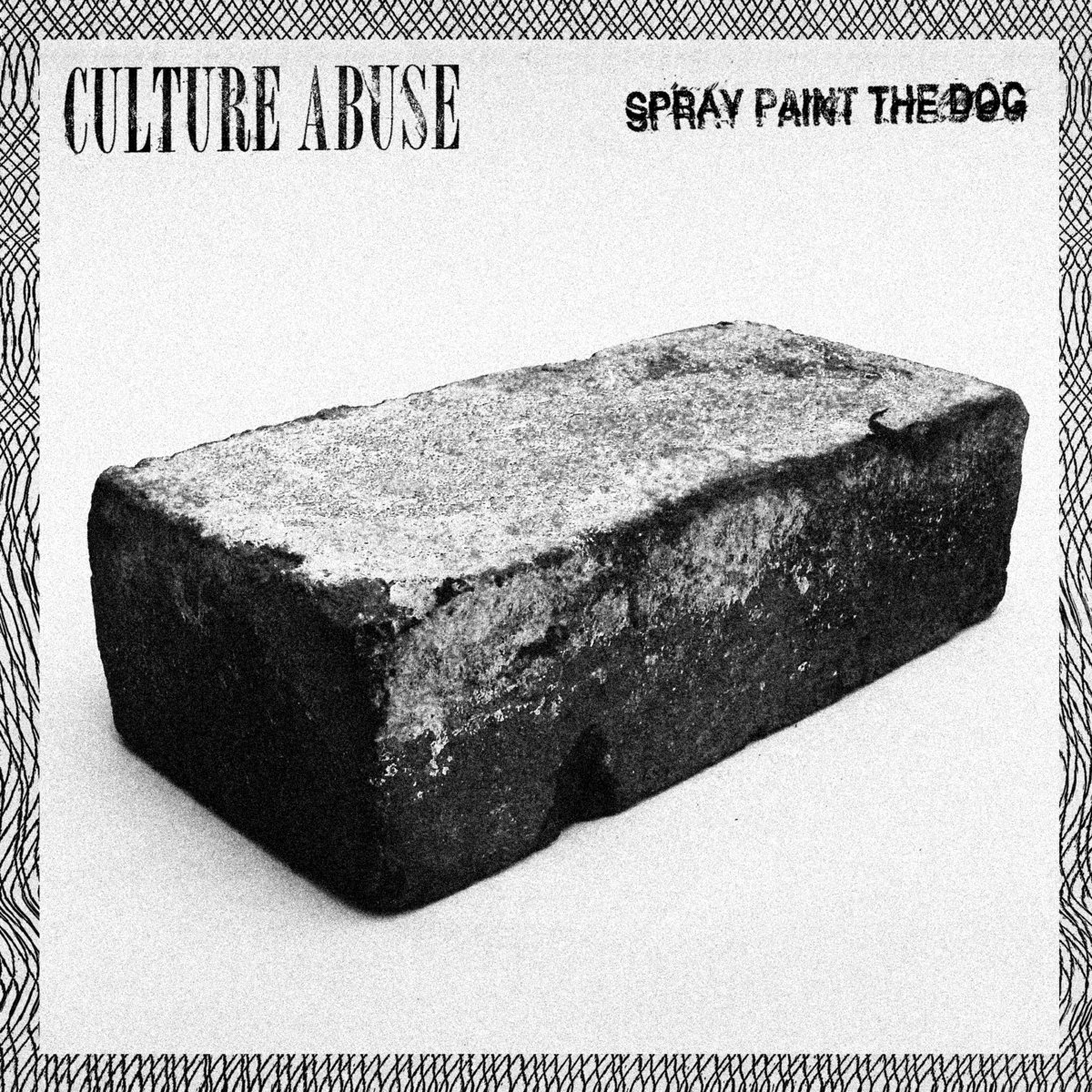 Culture Abuse - Spray Paint The Dog 7
