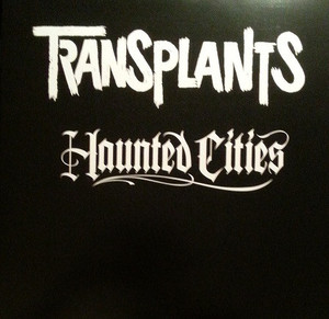 Transplants - Haunted Cities LP