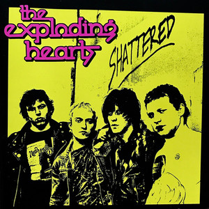 The Exploding Hearts - Shattered LP