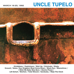 Uncle Tupelo - March 16-20, 1992 LP