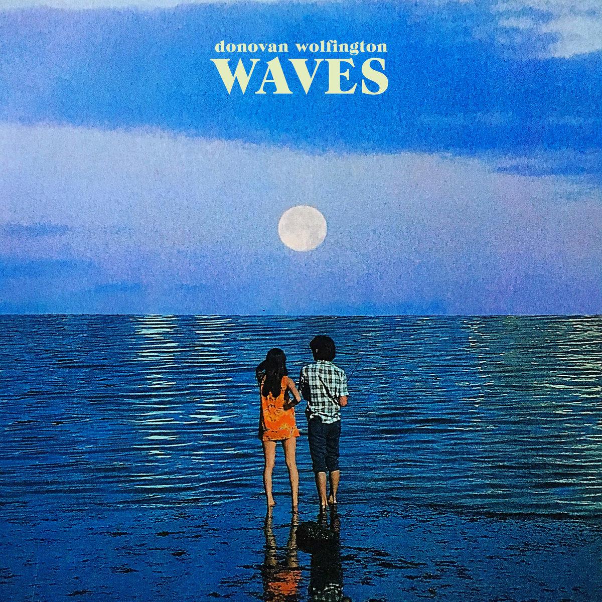 Donovan Wolfington - Waves LP