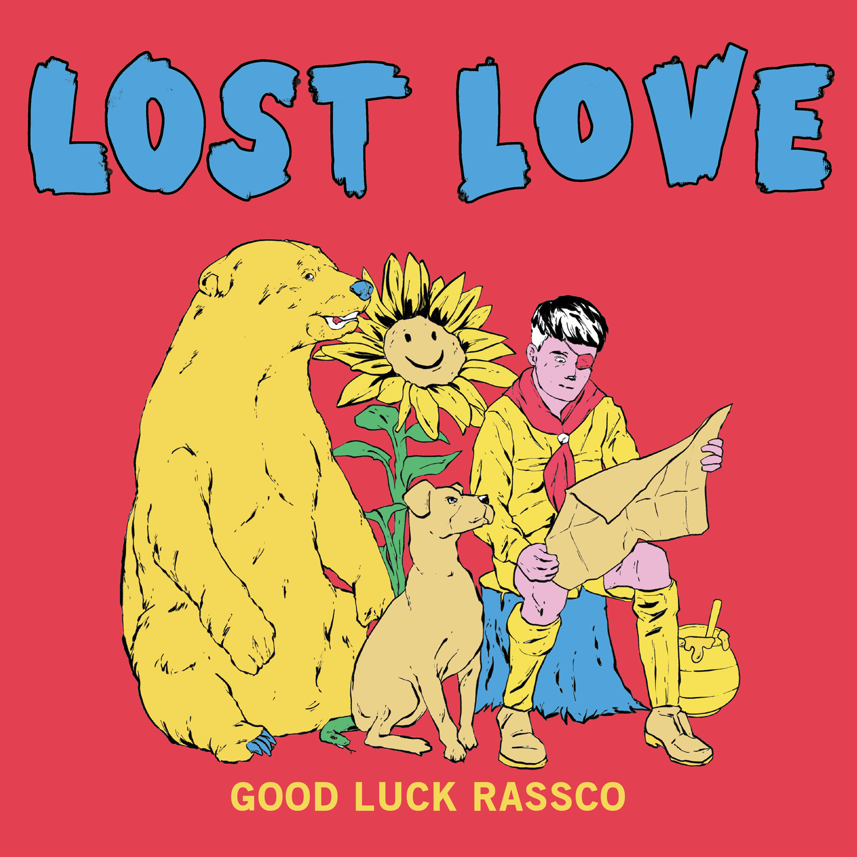 Lost Love - Good Luck Rassco