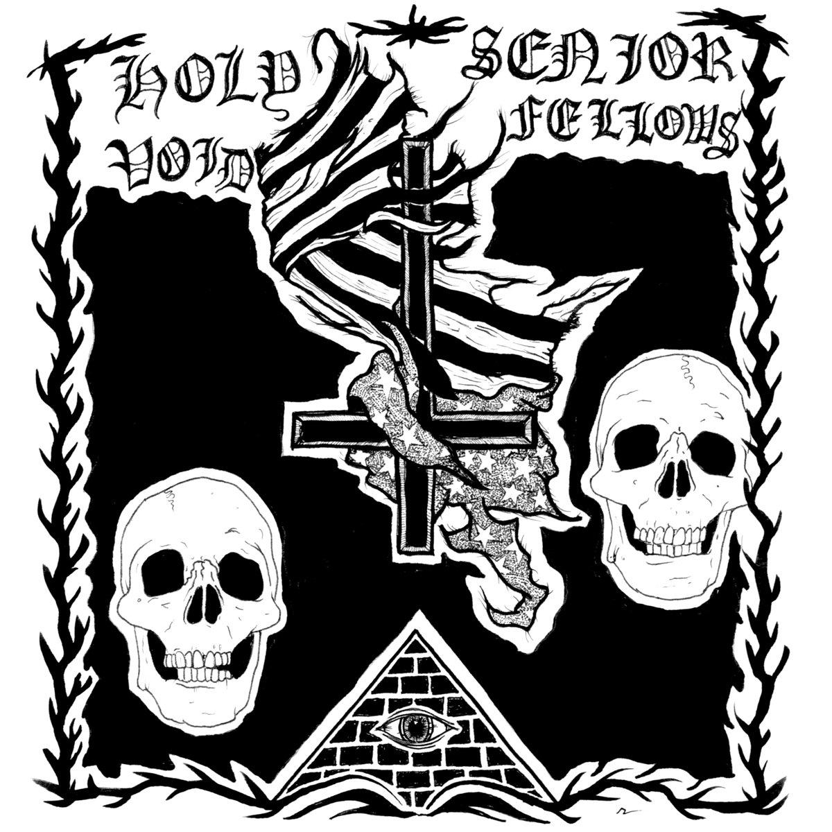 Holy Void/Senior Fellows Split 7