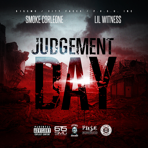 Smoke Corleone & Lil Witness - Judgement Day