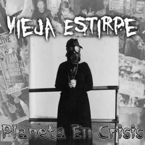 Vieja Estirpe/Planeta En Crisis