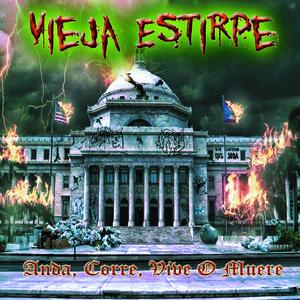 Vieja Estirpe/Anda, Corre, Vive o Muere