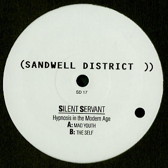 Silent Servant ‎– Hypnosis In The Modern Age (Sandwell District)