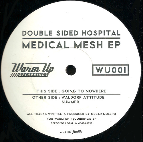 Double Sided Hospital – Medical Mesh EP (Warm Up Recordings)