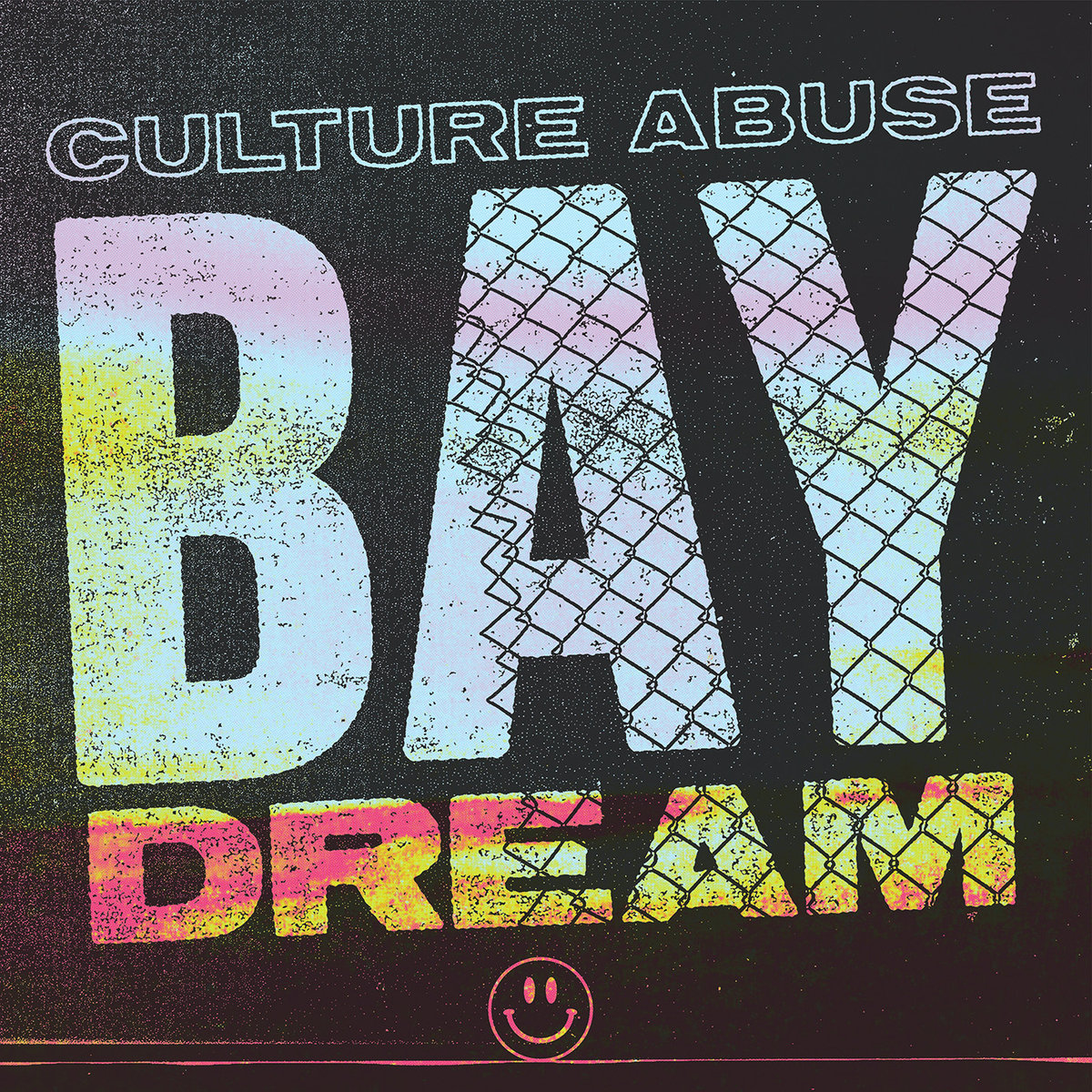 Culture Abuse - Bay Dream LP / CD / TAPE