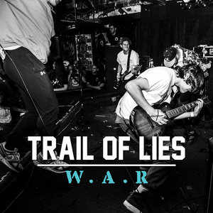 Trail Of Lies - W.A.R