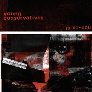 Young Conservatives - Non-Exist 12